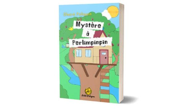 La couverture du livre jeunesse 'Mystère à Perlimpinpin' de Claire Poliquin.