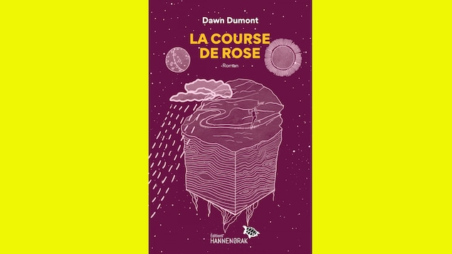 La couverture du roman de Dawn Dumont, La Course de Rose.