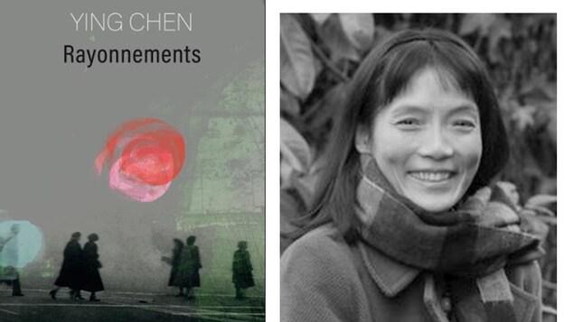La couverture du livre Rayonnements de Ying Chen avec photo de l'auteur.