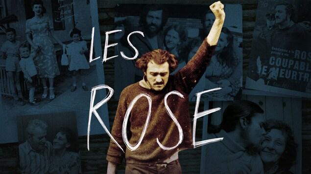 Photo d'un homme qui lève le poing en l'air, en surimpression sur des photos de famille, avec le titre « Les Rose ».