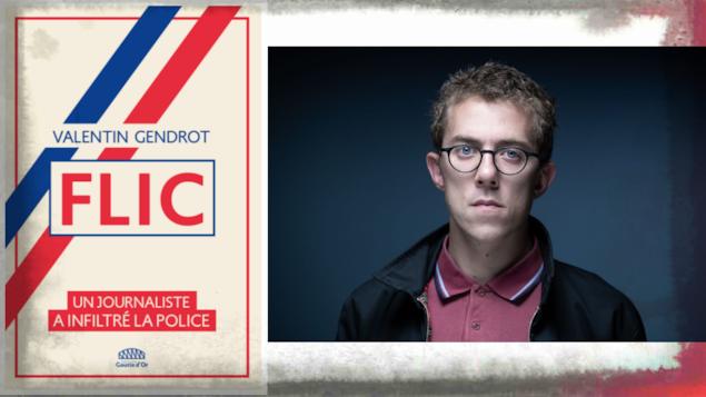 Le Livre « Flic : un journaliste a infiltré la police »(g), de Valentin Gendrot(d), Éditions Goutte d'or