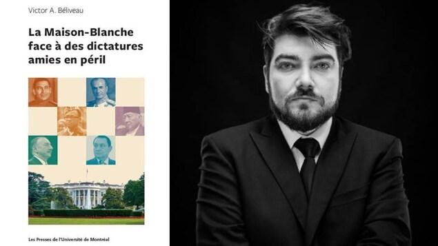 La page couverture du livre « La Maison Blanche face à des dictatures amies en péril » (g), de Victor A. Béliveau (d)