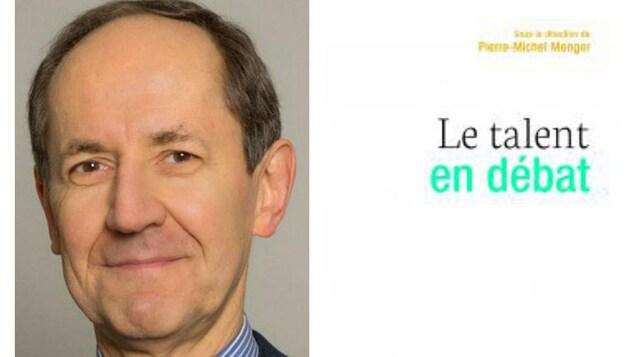 Pierre-Michel Menger a dirigé l'ouvrage « Le talent en débat »