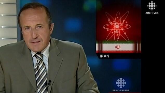 L'animateur Bernard Derome présente un reportage sur la crise nucléaire iranienne en 2006.