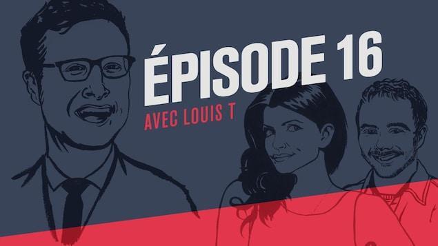 Illustration style bande dessinée représentant l'animateur Louis T et ses collaborateurs Kim Lizotte et Vincent Bolduc.