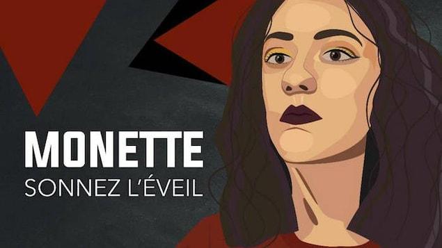 La pochette du quatrième album de Serge Monette. On y voit un personnage féminin dans un style bande dessiné, aux couleurs âcre et gris. Sur la pochette il est écrit: Monette Sonnez l'éveil.