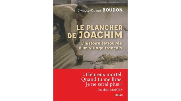 Page couverture du livre Le plancher de Joachim, de Jacques-Olivier Boudon.