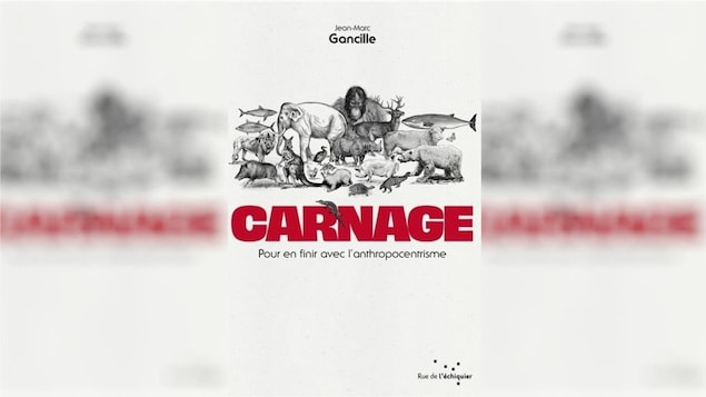 La couverture du livre Carnage : pour en finir avec l'anthropocentrisme sur laquelle est dessinée une vingtaine d'espèces animales (éléphant, baleine, ours, vache, tortue, lion, sanglier, poule).