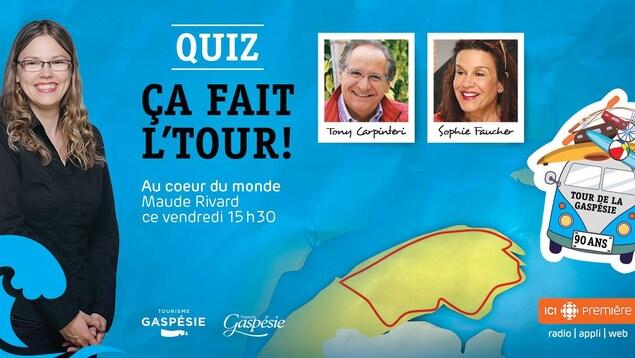 L'animatrice Maude Rivard accompagnée des participants, Tony Carpenteri et Sophie Faucher pour le quiz radiodiffusé sur la Gaspésie, Ça fait l'tour.