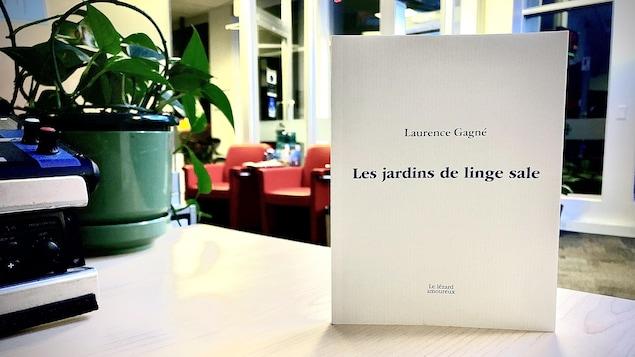 Le recueil Les jardins de linge sale de Laurence Gagné