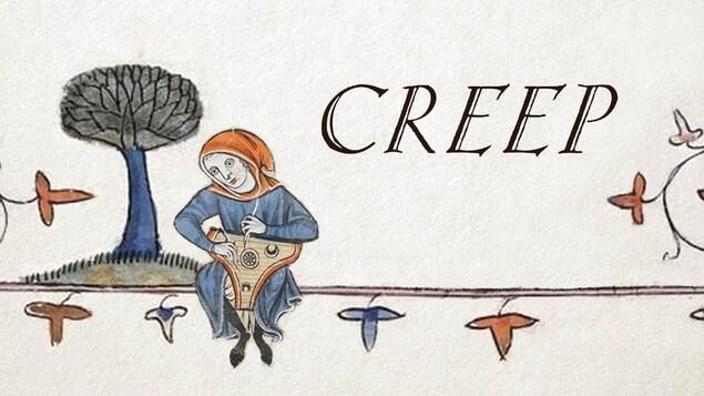 Un dessin médiéval avec le mot Creep montre un musicien assis.