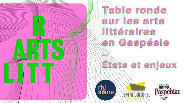 Affiche de l'activité Table ronde sur les arts littéraires - Gaspésie.