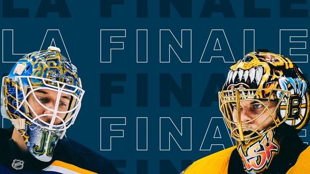 Photo de Jordan Binnington et Tuukka Rask sur fond bleu avec le libellé « La finale ».