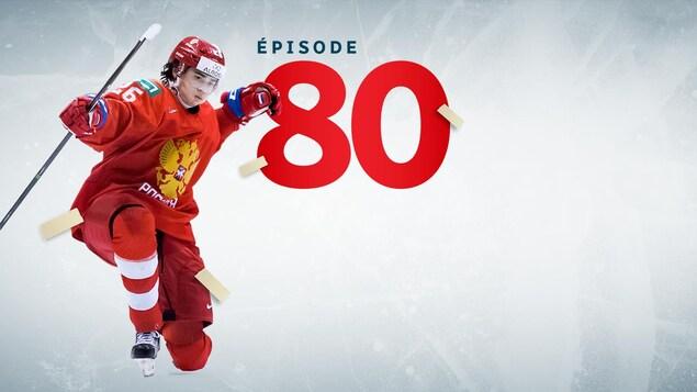 L'épisode 80 du balado Tellement hockey.