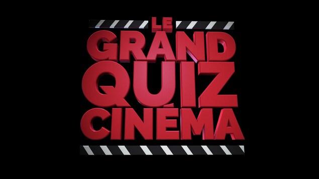 Sur fond noir, en lettres rouges, est écrit Le grand quiz cinéma.