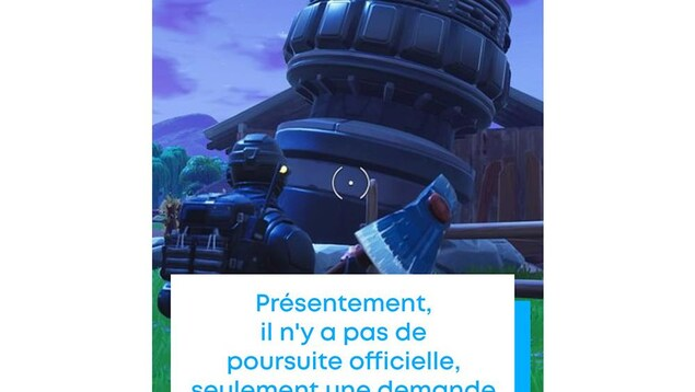Image : visuel du jeu Fortnite. Texte : « Présentement, il n'y a pas de poursuite officielle, seulement une demande d'action collective ».