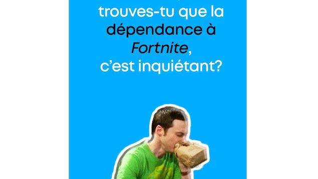 Texte : « Et toi, trouves-tu que la dépendance à Fortnite, c'est inquiétant? »