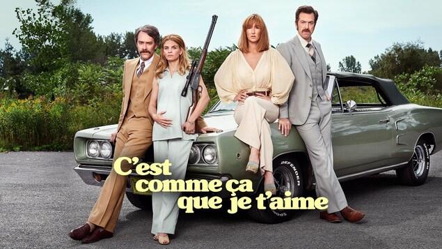 François Létourneau, Marilyn Castonguay, Karine Gonthier-Hyndman, Patrice Robitaille - C'est comme ça que je t'aime