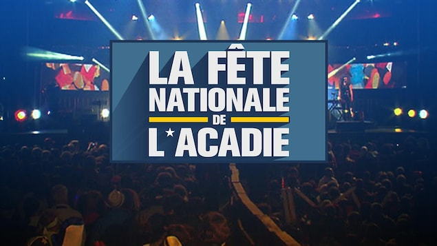 La fête nationale de l'Acadie 2019