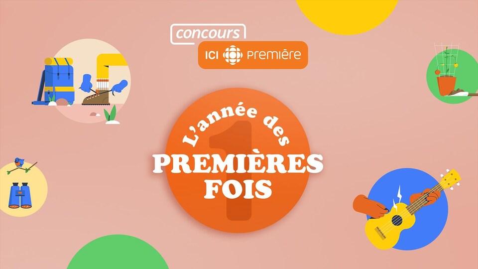 Concours L'année des premières fois ICI Première