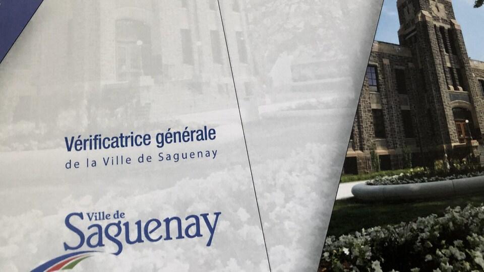 C'est la vérificatrice générale de Saguenay Sylvie Jean qui a réalisé ce rapport.