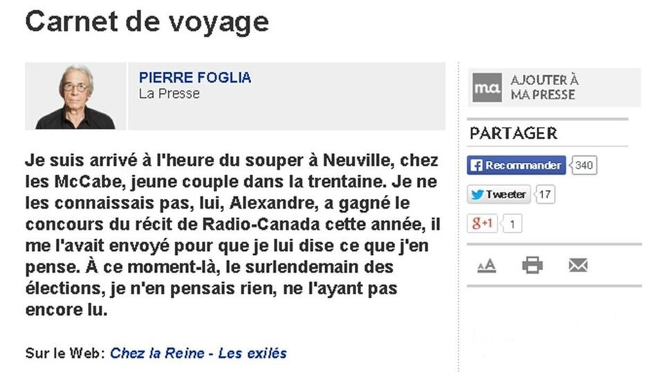 Le billet de Pierre Foglia dans La Presse à propos d'Alexandre McCabe, lauréat du Prix du récit Rradio-Canada 2012 pour «Chez la reine, les exilés», devenu depuis un roman, «Chez la reine» (La peuplade).
