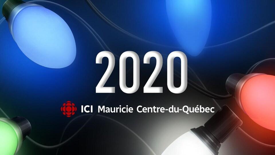 L'année 2020 et le logo de Radio-Canada Ici Mauricie Centre-du-Québec