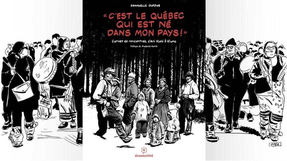 La couverture de « C'est le Québec qui est né dans mon pays! Carnet de rencontres, d'Ani Kuni à Kiuna » d'Emanuelle Dufour