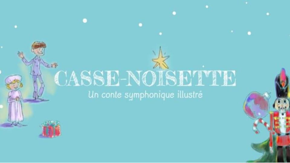 « Casse-noisette », un conte symphonique illustré.