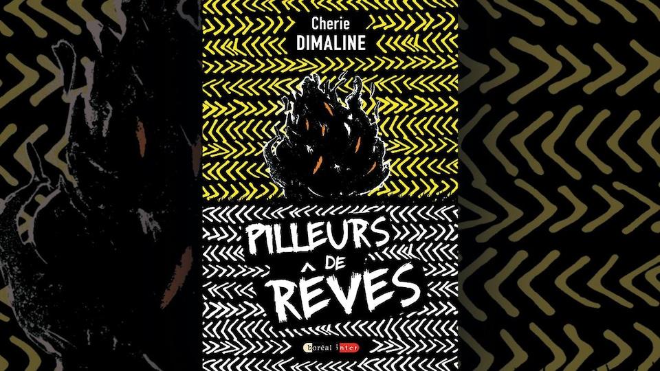 Image de la couverture du livre Pilleurs de rêves, de Cherie Dimaline : une illustration représentant des flammes noires sur fond de chevrons jaunes et blancs.