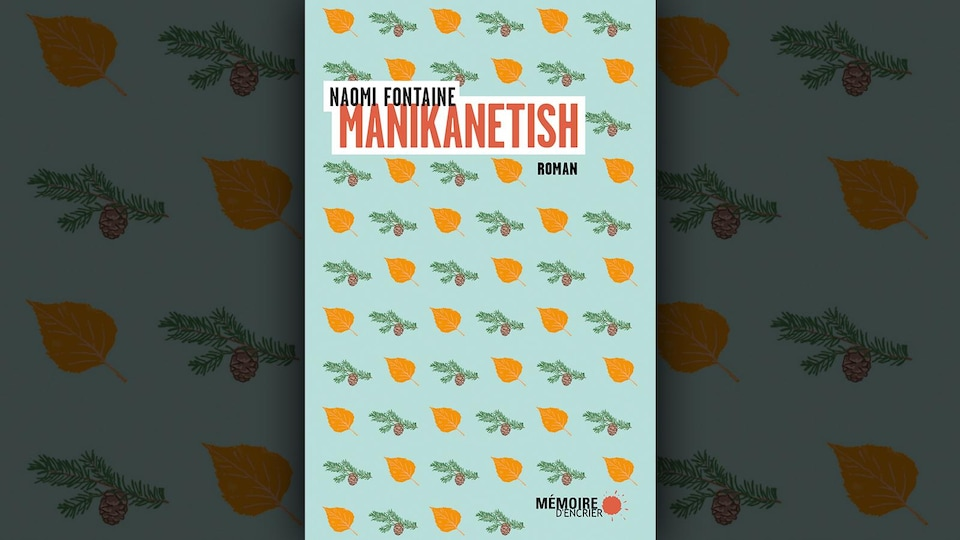 Le livre  Manikanetish pour le Combat des livres 2019, 5 livres, 5 combattants et combattantes de partout au Canada, 1 semaine de débats à Plus on est de fous, plus on lit!.