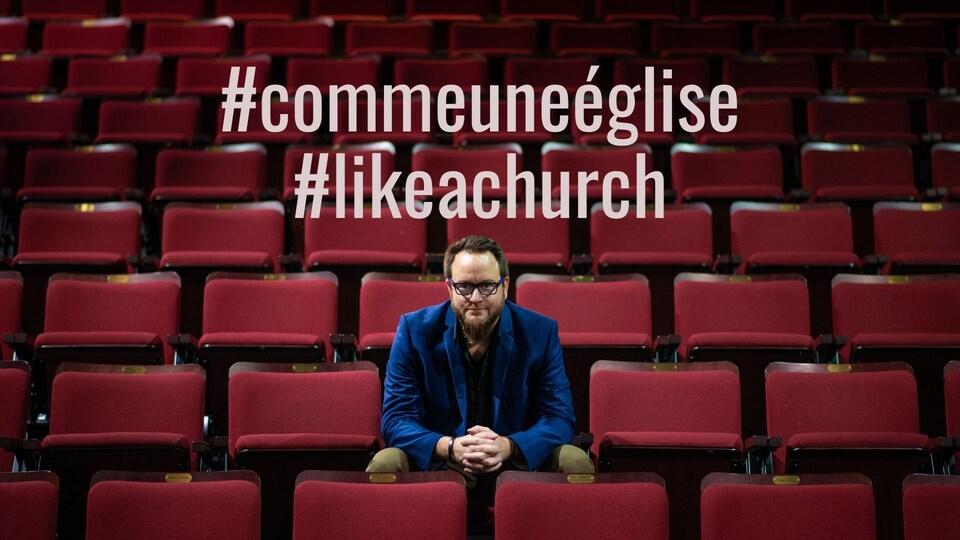 Affiche sur laquelle il y a les mots-clics : comme une église / like a church