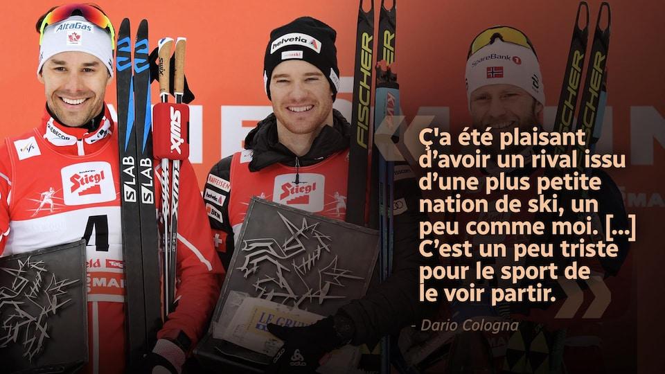 Citation : «Ç'a été plaisant d'avoir un rival issu d'une plus petite nation de ski, un peu comme moi. [...] C'est un peu triste pour le sport de le voir partir.»