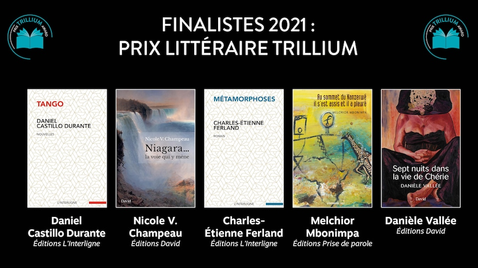 Les finalistes du Prix littéraire Trillium en langue française.