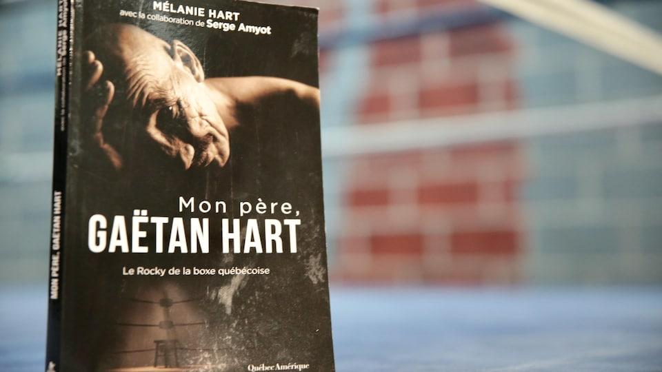 Mon père, Gaëtan Hart relate la relation tumultueuse entre le boxeur et sa fille Mélanie.