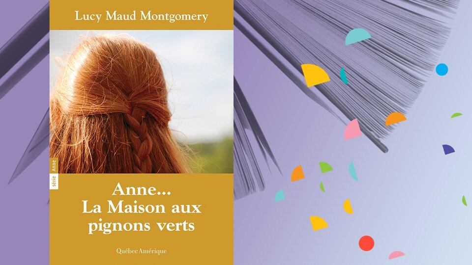 « Anne… La maison aux pignons verts », de Lucy Maud Montgomery
