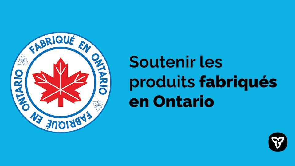 On peut lire sur le logo formé d'une feuille d'érable : « fabriqué en Ontario ».