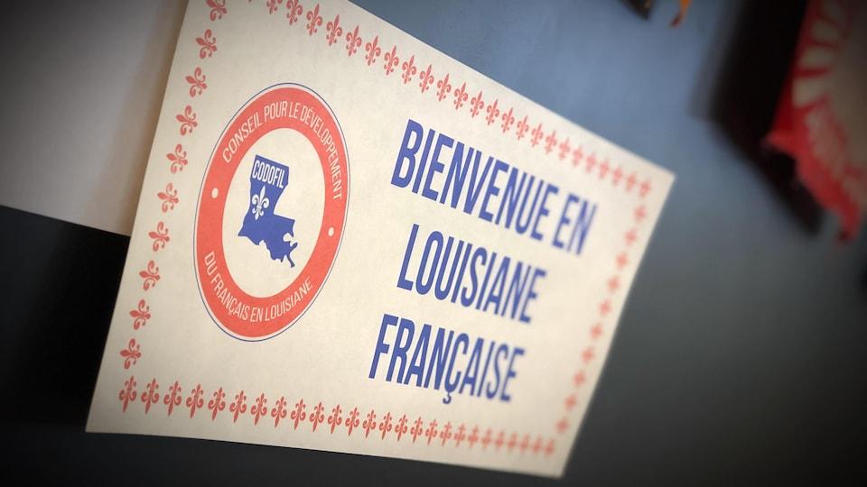 Une pancarte sur laquelle on peut lire ''Bienvenue en Louisiane française''