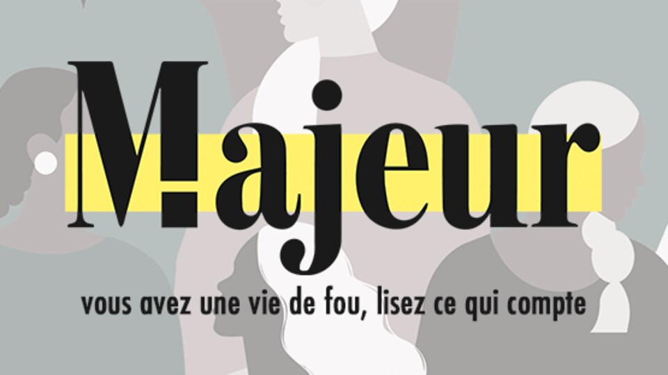 Le logo de Majeur, avec le slogan « Vous avez une vie de fou, lisez ce qui compte ».