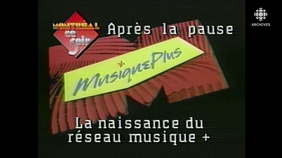 Le premier logo de la chaîne de télévision MusiquePlus.