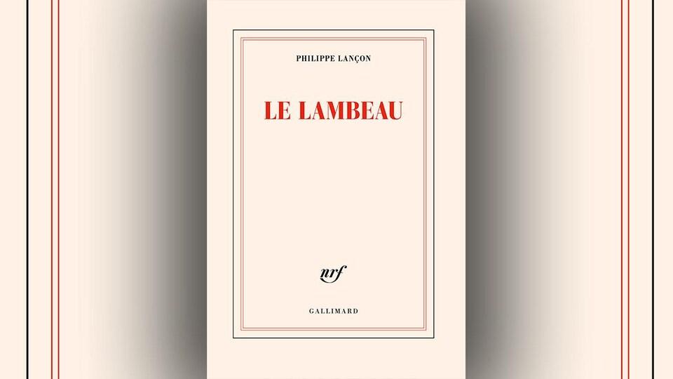 La couverture du livre « Le lambeau », de Philippe Lançon