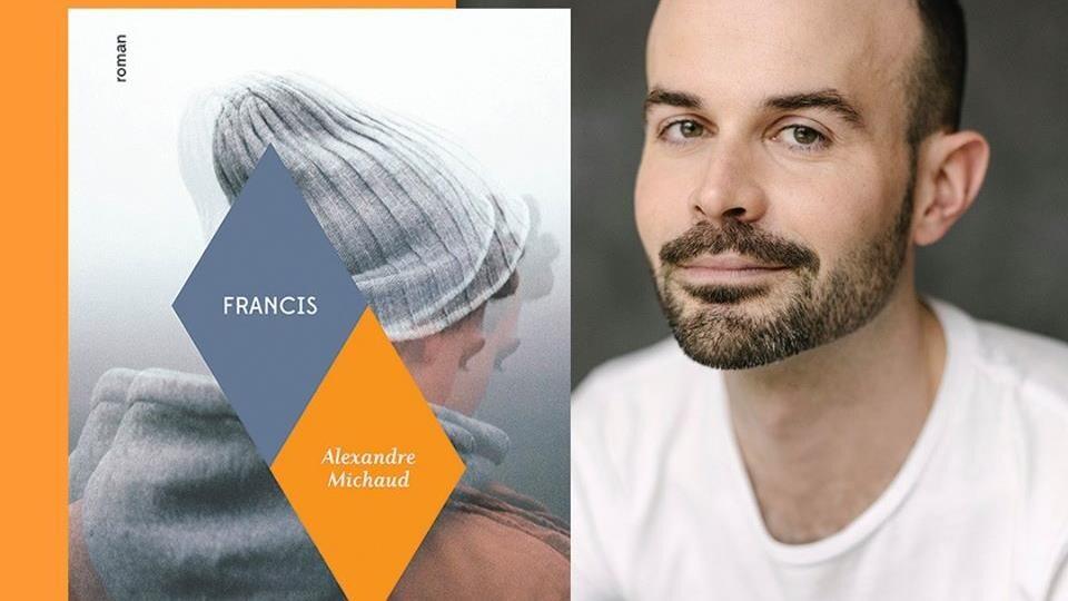 Alexandre Michaud et la couverture de son premier roman, Francis