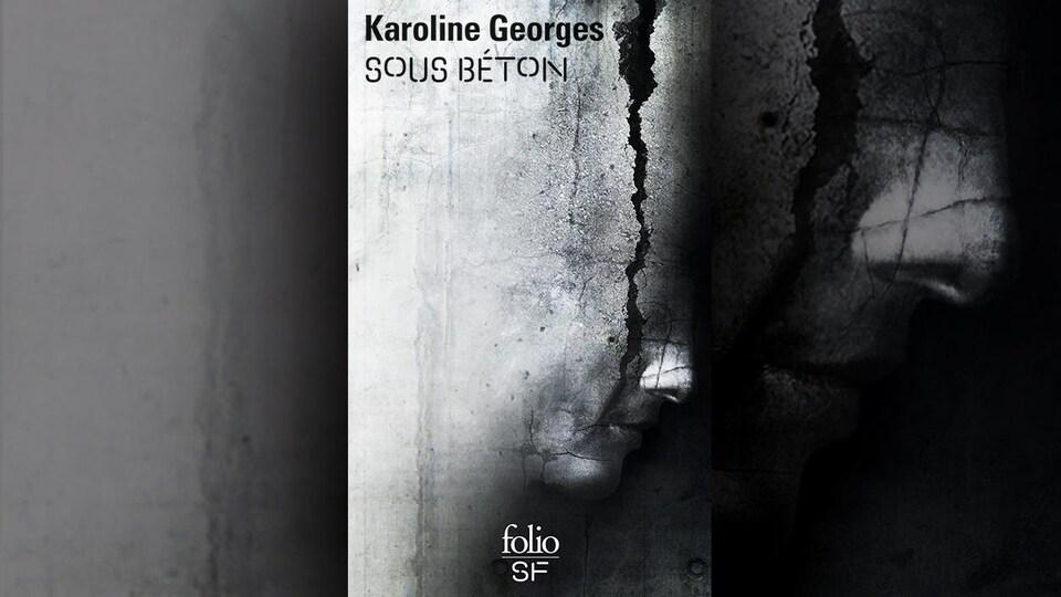 La couverture du livre Sous béton, de Karoline Georges