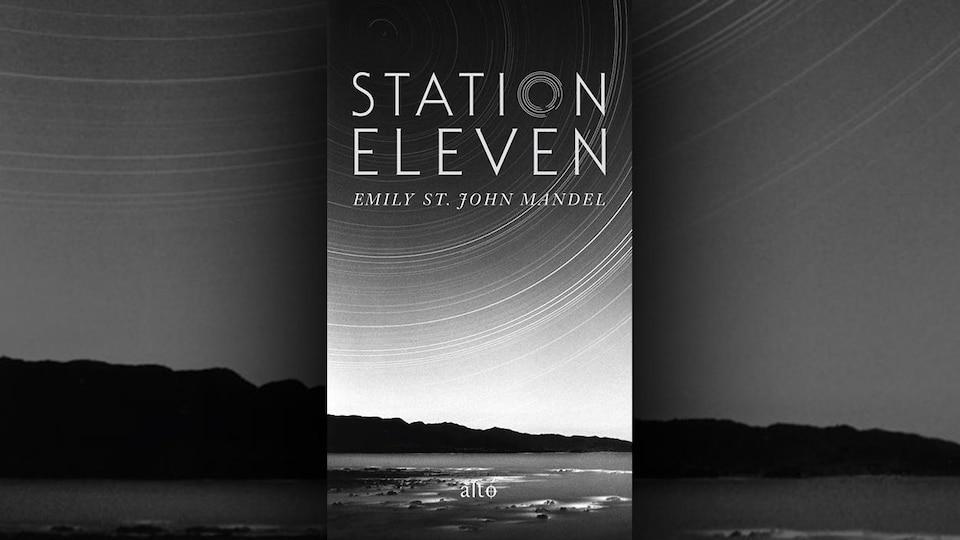La couverture du livre Station Eleven