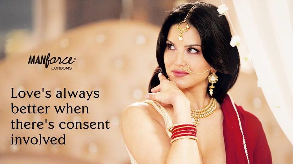 Sunny Leone, dans une publicité pour des condoms. «L'amour est toujours meilleur quand il y a consentement.»
