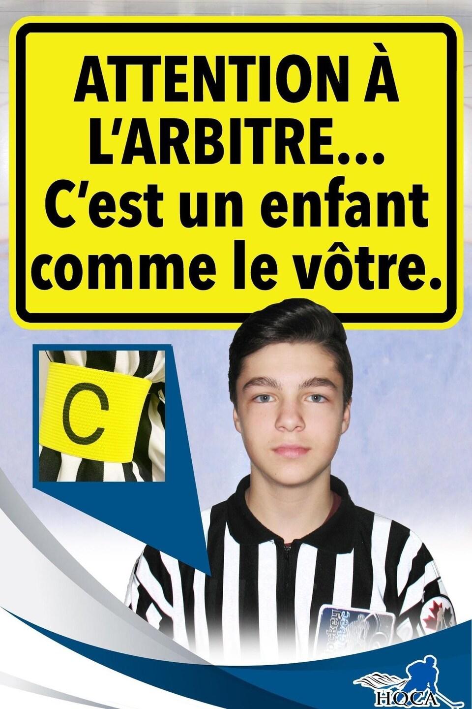 Affiche montrant le brassard jaune avec l'inscription «Attention à l'Arbitre... c'est un enfant comme le vôtre.»