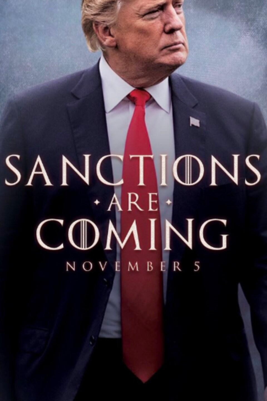 Une image de Donald Trump sur laquelle on peut lire «Les sanctions s'en viennent», avec la mention «5 novembre».