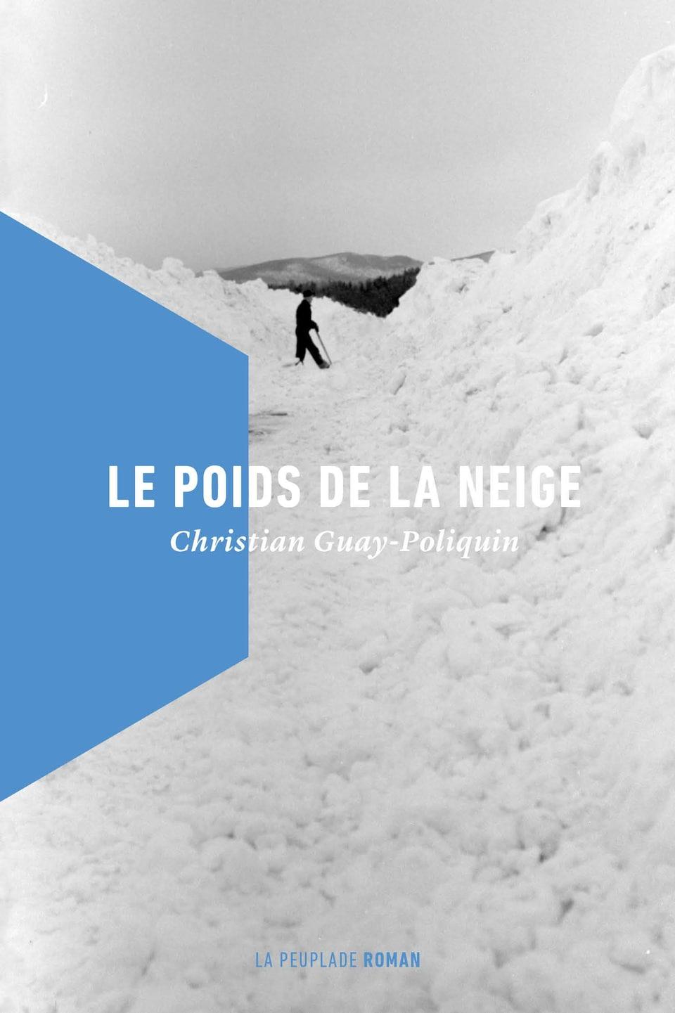 La page couverture du roman de Christian Guay-Poliquin Le poids de la neige
