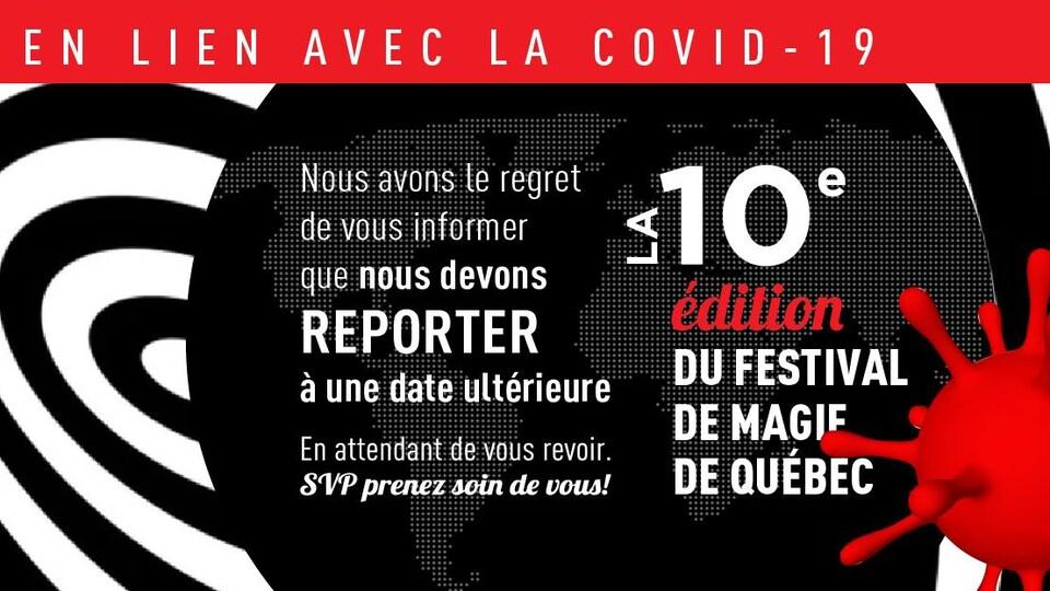 Affiche annonçant que la 10ème présentation du Festival de magie de Québec (prévue du 6 au 10 mai prochain) sera reportée à une date ultérieure