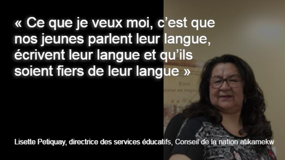 Lisette Petiquay, directrice des services éducatifs, Conseil de la nation atikamekw.